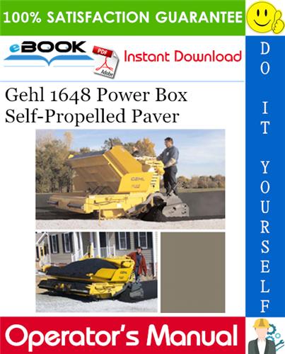 Gehl 1648 Power Box Self-Propelled Paver Operator's Manual
