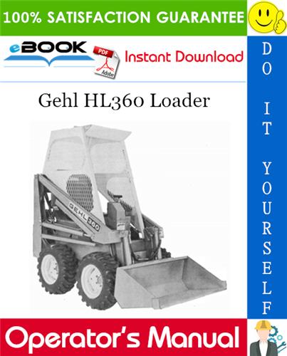 Gehl HL360 Loader Operator's Manual
