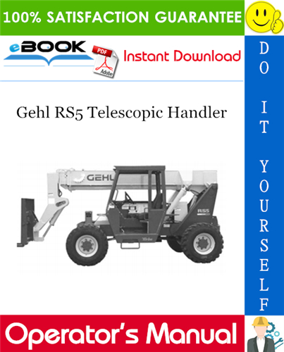 Gehl RS5 Telescopic Handler Operator's Manual