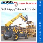 Gehl RS5-34 Telescopic Handler Operator's Manual (Beginning with Serial Number 12101)