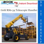 Gehl RS6-34 Telescopic Handler Operator's Manual (Beginning with serial number 21101)