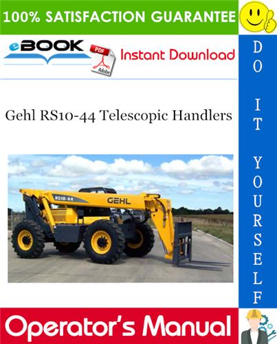 Gehl RS10-44 Telescopic Handlers Operator's Manual