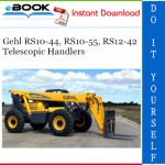 Gehl RS10-44, RS10-55, RS12-42 Telescopic Handlers Operator's Manual
