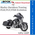 Harley-Davidson Touring FLH/FLT/FXR Evolution Motorcycle Service Repair Manual