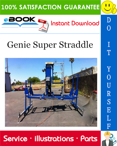 Genie Super Straddle Parts Manual