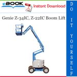 Genie Z-34IC, Z-22IC Boom Lift Service Repair Manual (Serial Number Range: from Z3406-4800)