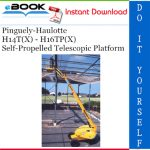 Pinguely-Haulotte H14T(X) - H16TP(X) Self-Propelled Telescopic Platform Service Repair Manual