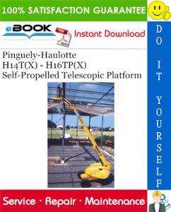 Pinguely-Haulotte H14T(X) - H16TP(X) Self-Propelled Telescopic Platform Service Repair Manual