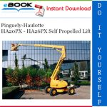 Pinguely-Haulotte HA20PX - HA26PX Self Propelled Lift Service Repair Manual