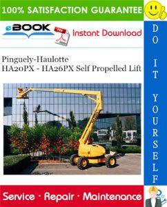 Pinguely-Haulotte HA20PX - HA26PX Self Propelled Lift Service Repair Manual