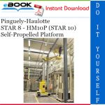 Pinguely-Haulotte STAR 8 - HM10P (STAR 10) Self-Propelled Platform Service Repair Manual