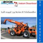 Lull 1044C-54 Series II Telehandler Operator and Safety Manual (P/N - 31200070)