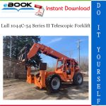 Lull 1044C-54 Series II Telescopic Forklift Operation & Safety Manual (P/N - 31200608)