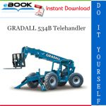 GRADALL 534B Telehandler Service Repair Manual (P/N - 9020-7317)