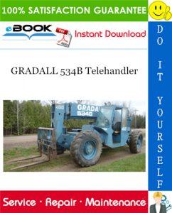 GRADALL 534B Telehandler Service Repair Manual (P/N - 9103-1390)