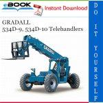 GRADALL 534D-9, 534D-10 Telehandlers Service Repair Manual (P/N - 9134-4004)