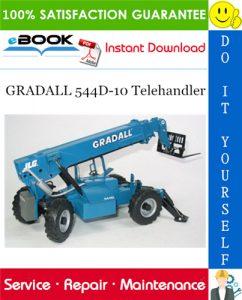 GRADALL 544D-10 Telehandler Service Repair Manual (P/N - 9136-4003)