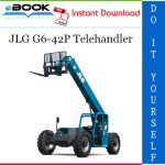 JLG G6-42P Telehandler Service Repair Manual (P/N - 9140-4002)