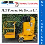JLG Toucan 861 Boom Lift Service Repair Manual