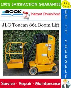 JLG Toucan 861 Boom Lift Service Repair Manual