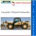 Caterpillar TH560B Telehandler Parts Manual
