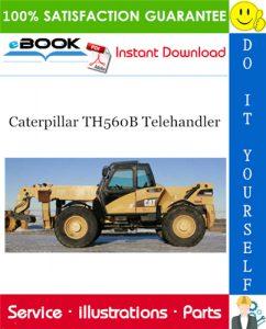 Caterpillar TH560B Telehandler Parts Manual