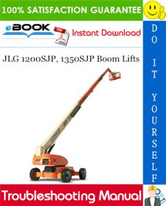 JLG 1200SJP, 1350SJP Boom Lifts Troubleshooting Manual