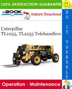 Caterpillar TL1055, TL1255 Telehandlers Operation & Maintenance Manual