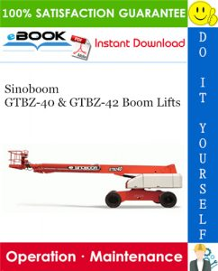 Sinoboom GTBZ-40 & GTBZ-42 Boom Lifts Operation & Maintenance Manual