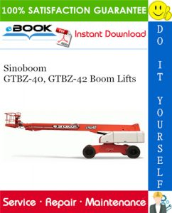 Sinoboom GTBZ-40, GTBZ-42 Boom Lifts Service Repair Manual