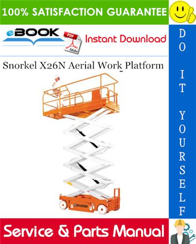 Snorkel X26N Aerial Work Platform Service & Parts Manual