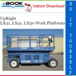 UpRight LX31, LX41, LX50 Work Platforms Service Manual