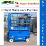 UpRight MX19 Work Platform Service & Parts Manual