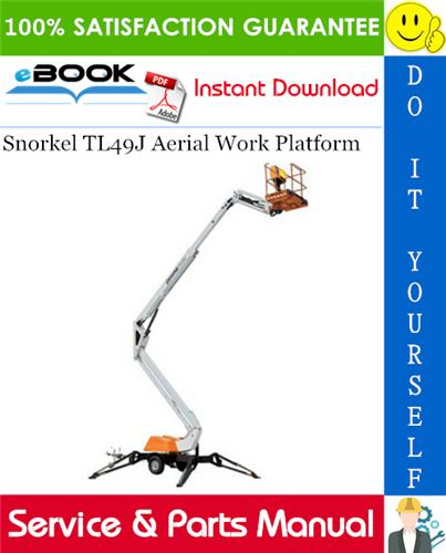 Snorkel TL49J Aerial Work Platform Service & Parts Manual