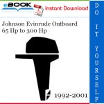 Johnson Evinrude Outboard 65 Hp to 300 Hp Service Repair Manual