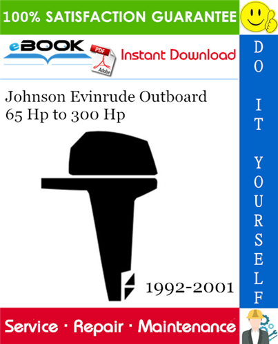 Johnson Evinrude Outboard 65 Hp To 300 Hp Service Repair
