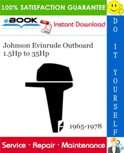 Johnson Evinrude Outboard 1.5Hp to 35Hp Service Repair Manual