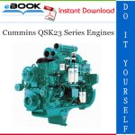 Cummins QSK23 Series Engines Troubleshooting and Repair Manual