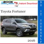 2016 Toyota Fortuner Service Repair Manual