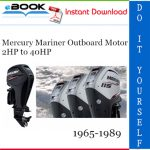 Mercury Mariner Outboard Motor 2HP to 40HP Service Repair Manual