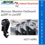 Mercury Mariner Outboard 45HP to 220HP Service Repair Manual