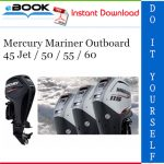 Mercury Mariner Outboard 45 Jet / 50 / 55 / 60 Service Repair Manual