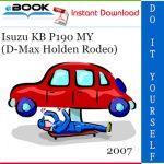 2007 Isuzu KB P190 MY (D-Max Holden Rodeo) Service Repair Manual