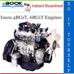 Isuzu 4BG1T, 6BG1T Engines Service Repair Manual