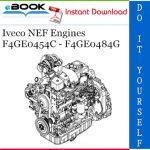 Iveco NEF Engines F4GE0454C - F4GE0484G Service Repair Manual