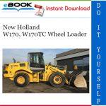 New Holland W170, W170TC Wheel Loader Service Repair Manual