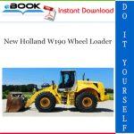 New Holland W190 Wheel Loader Service Repair Manual