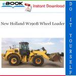New Holland W190B Wheel Loader Service Repair Manual
