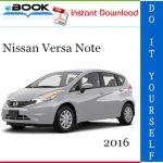 2016 Nissan Versa Note Service Repair Manual