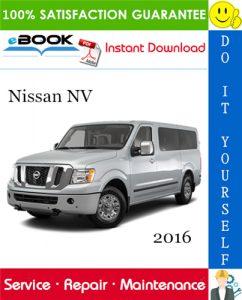 2016 Nissan NV Service Repair Manual